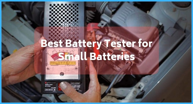 Best Battery Tester for Small Batteries