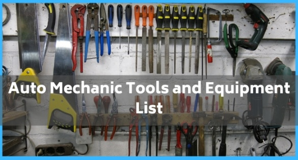 Auto Mechanic Tools and Equipment List