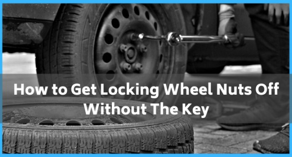 How to Get Locking Wheel Nuts Off Without The Key
