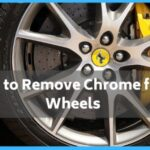 How to Remove Chrome from Wheels?