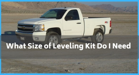 What Size of Leveling Kit Do I Need