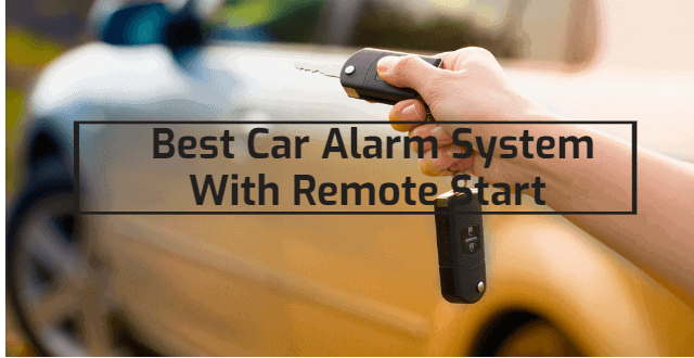 Best Car Alarm System With Remote Start