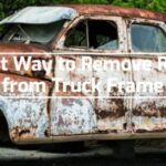 Best Way to Remove Rust from Truck Frame