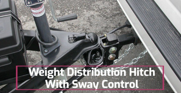 Best Weight Distribution Hitch With Sway Control