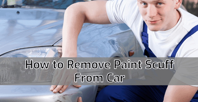 How to Remove Paint Scuff From Car