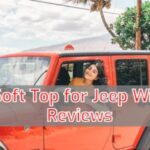 10 Best Soft Top for Jeep Wrangler Reviews