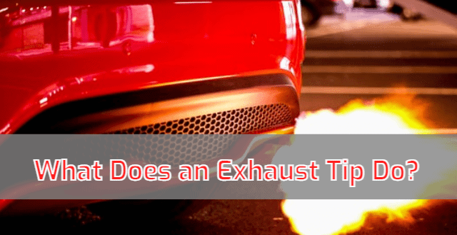 What Does an Exhaust Tip Do?