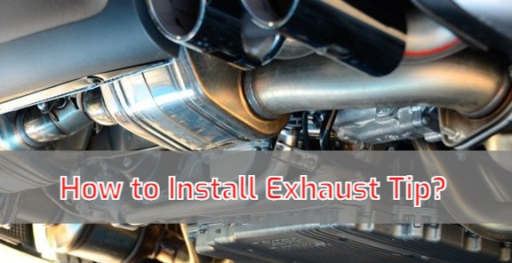 How to Install Exhaust Tip