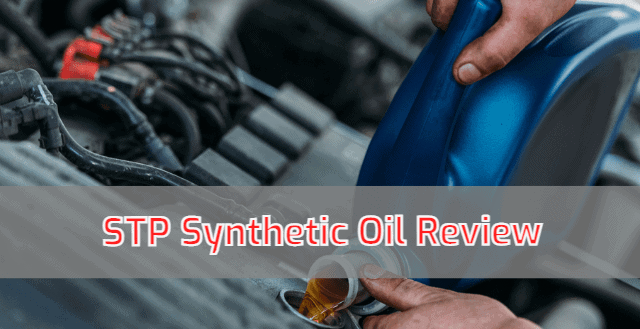 STP Synthetic Oil Review